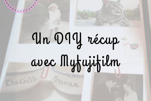 Un DIY récup avec Myfujifilm
