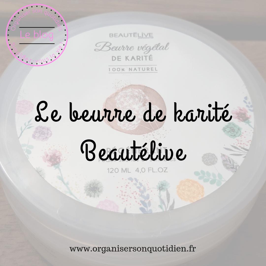 Le beurre de karité Beautélive (Gouiran Beauté)