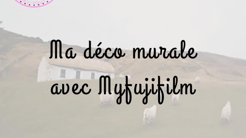 Ma déco murale personnalisée avec Myfujifilm