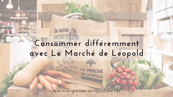 Consommer différemment avec Le Marché de Léopold