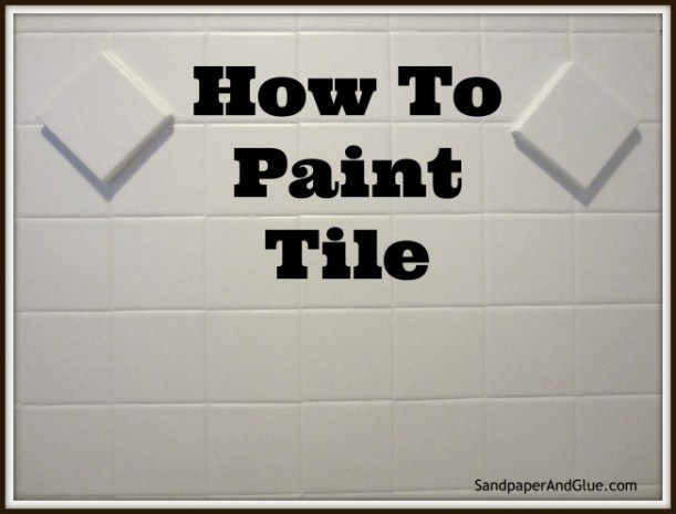 Decorating on a budget - Painting Tiles - OrganisingChaosBlog