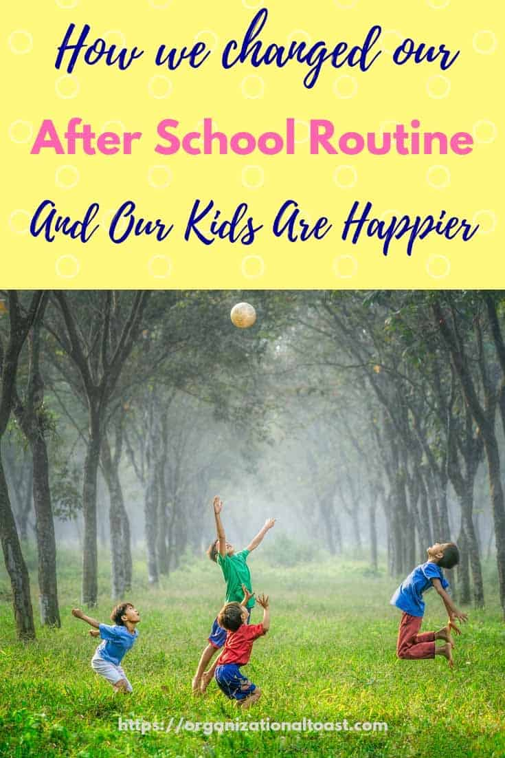 how we changed our after school rou