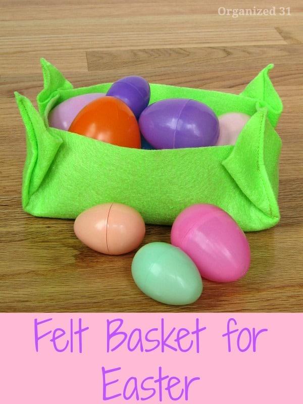 Last Minute Felt Easter Basket - Organized 31