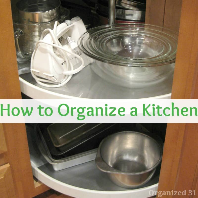 11 Ideas For A Perfectly Organized Kitchen: Day 17 Purging Tips