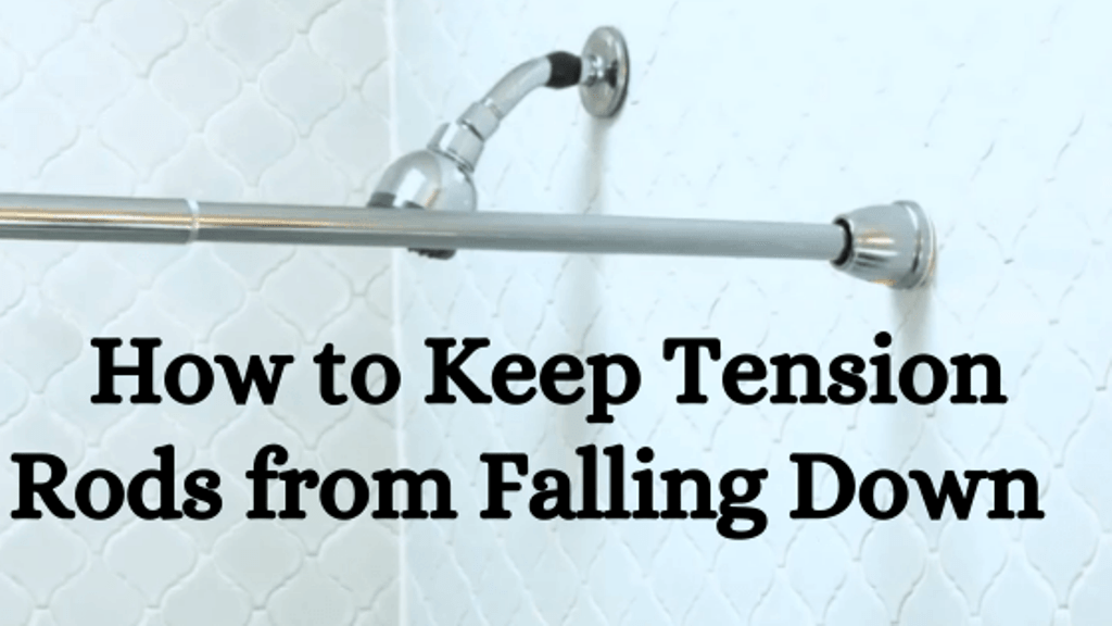 how to keep tension rods from falling