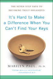 It's Hard To Make A Difference When You Can't Find Your Keys book cover