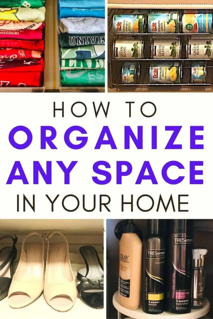 How To Organize Any Space In Your Home