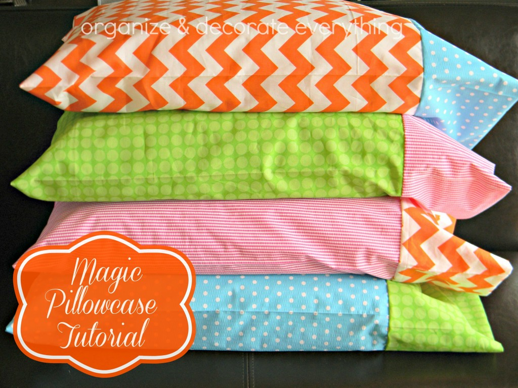 magic pillowcase tutorial organize