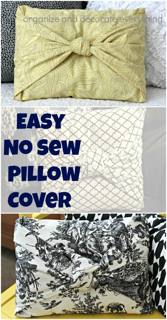 easy no sew pillow cover organize and