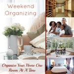Weekend Organizing