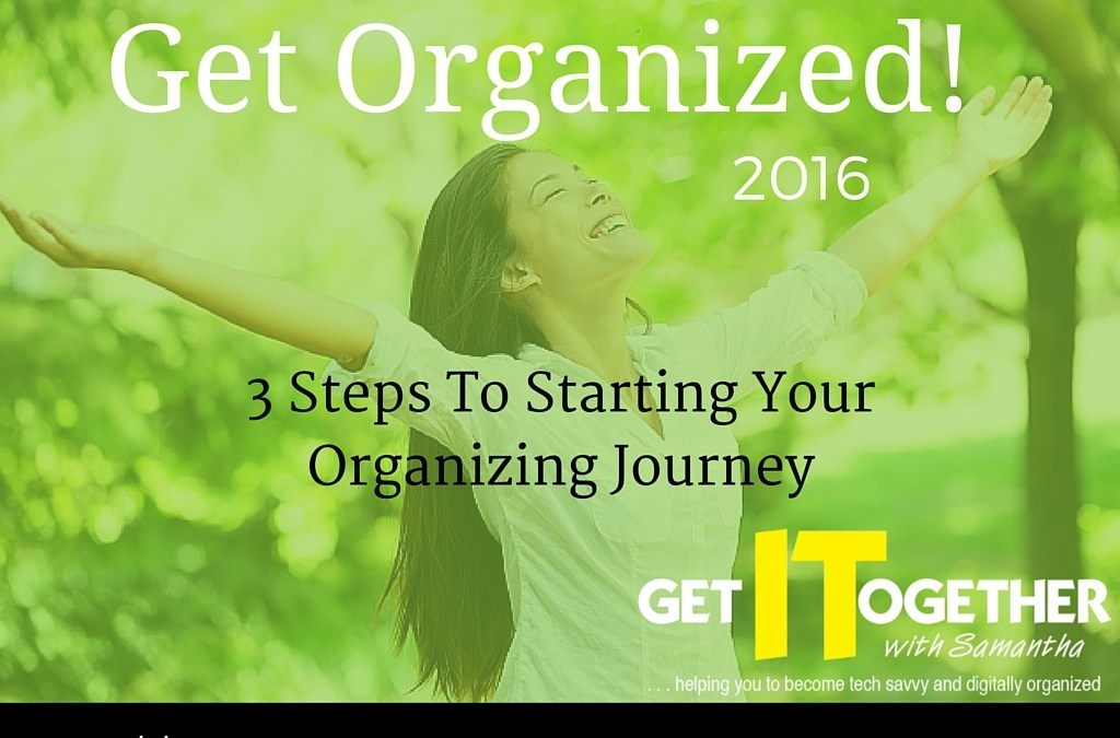 3 Steps To Starting Your Organizing Journey