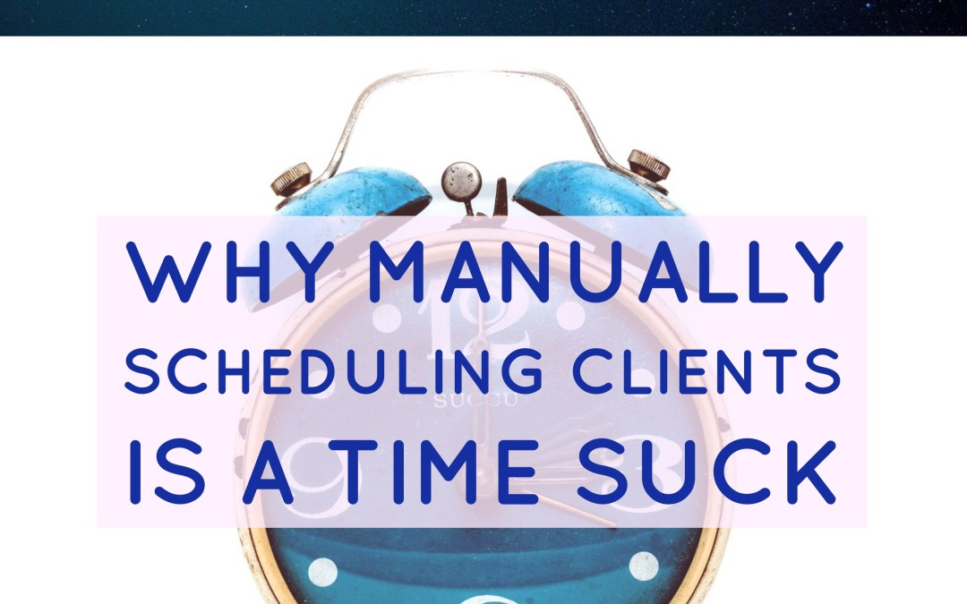 #TechChat – Why Manually Scheduling Clients Is A Time Suck