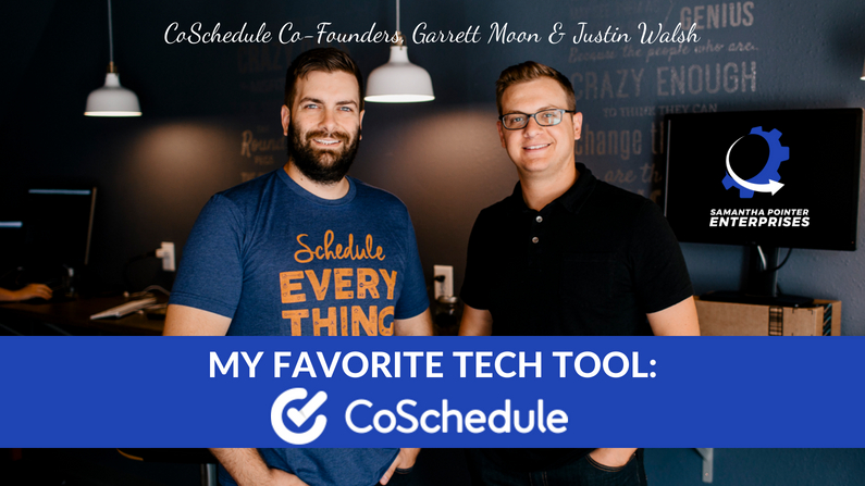 My Favorite Tech Tool: CoSchedule