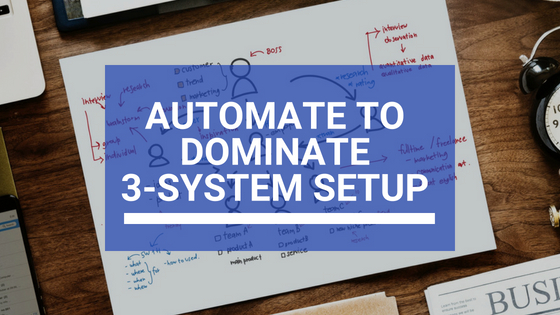 automate to dominate 3 system setup
