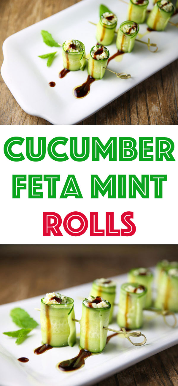 These Cucumber Feta Mint Rolls are so light and refreshing, this appetizer is sure to be a hit at your next party!