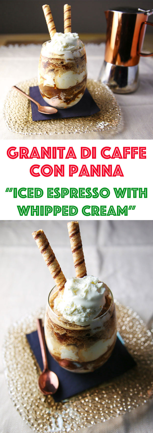 Granita Di Caffe Con Panna (Iced Espresso with Whipped Cream) is an Italian tradition in the summer time! This is easy to make and makes for the perfect afternoon treat on a hot summer day!