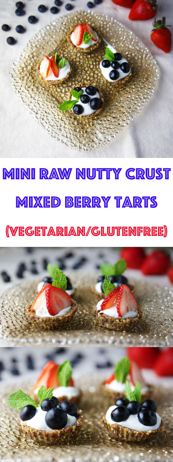These Mini Raw Nutty Crust Mixed Berry Tarts are super easy to make, made with simple healthy ingredients, and are so scrumptious! (Vegetarian/Gluten Free)