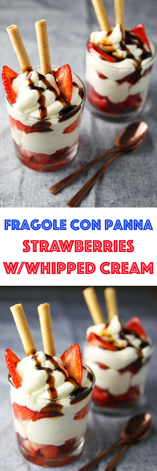 Fragole Con Panna (Strawberries with Whipped Cream) - This has to be one of the easiest, most tastiest desserts ever! This is sure to impress any guest!