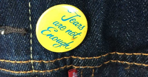 Tears are not enough - Badge on Blue Jeans Jacket
