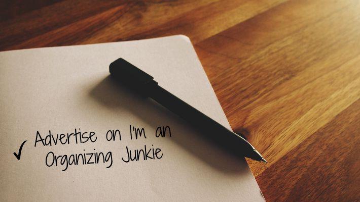 Advertise on I'm an Organizing Junkie blog!!