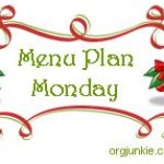Menu Plan Monday ~ Dec 21st + giveaway!