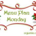Menu Plan Monday ~ Dec 20th Christmas Menu!