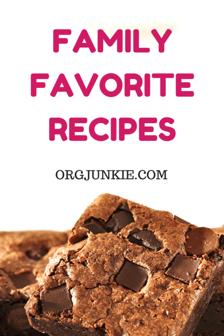 Family Favorite Recipes at I'm an Organizing Junkie