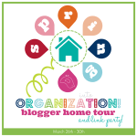 Spring Into Organization Blogger Home Tour Coming Soon!