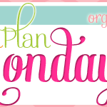 Menu Plan Monday ~ April 9/12