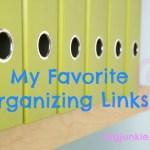 Favorite Organizing Links ~ Command Central, Decluttering Tips, Free Printables + more!