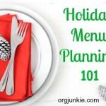 Holiday Menu Planning 101 + FREE Printable