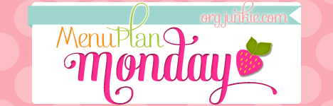 Menu Plan Monday for the week of April 6/15 at I'm an Organizing Junkie