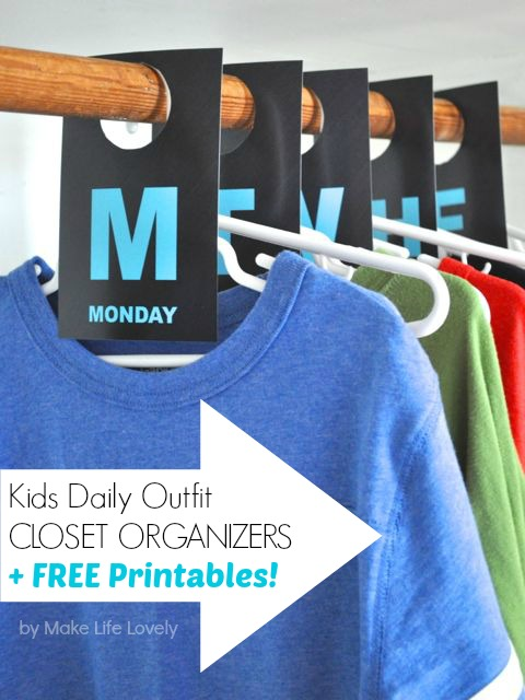 Kids Daily Outfit Closet Organizers Free Printable, by Make Life Lovely