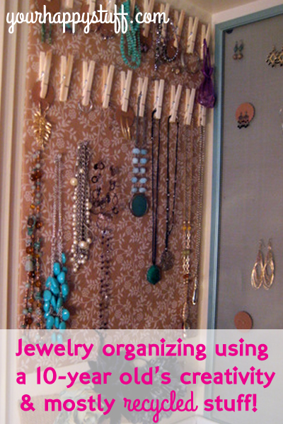 Creative Jewelry Organizing With My 10 Year Old