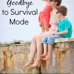 Say Goodbye to Survival Mode
