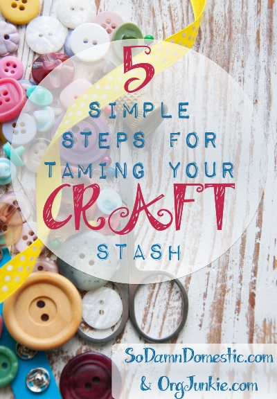 5 simple steps for taming your craft stash at orgjunkie.com