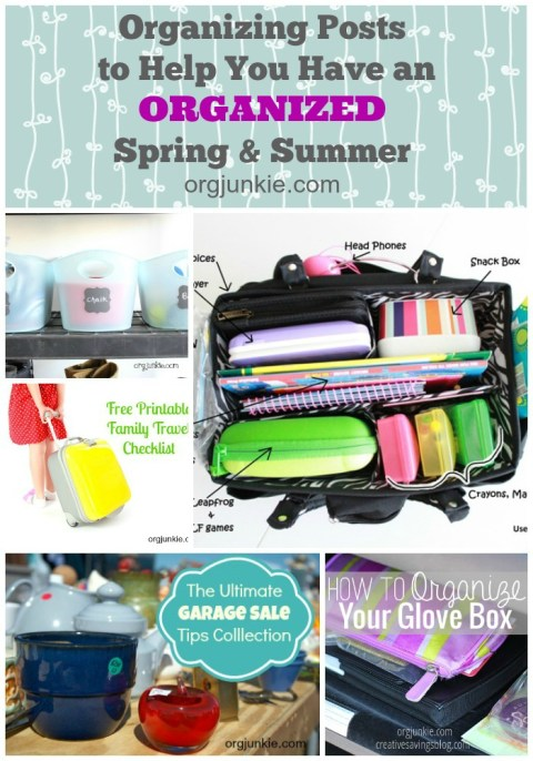 Organizing Posts to Help You Have an Organized Spring & Summer