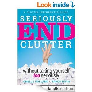 Seriously End Clutter Without Taking Yourself Too Seriously