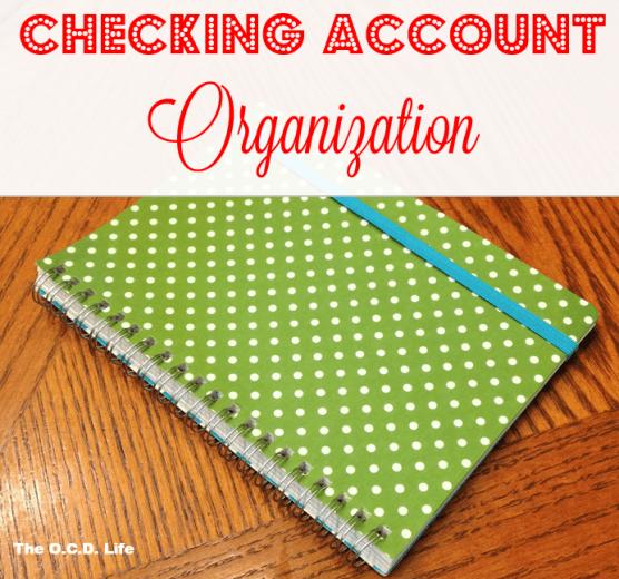 Checking Account Organization at orgjunkie.com