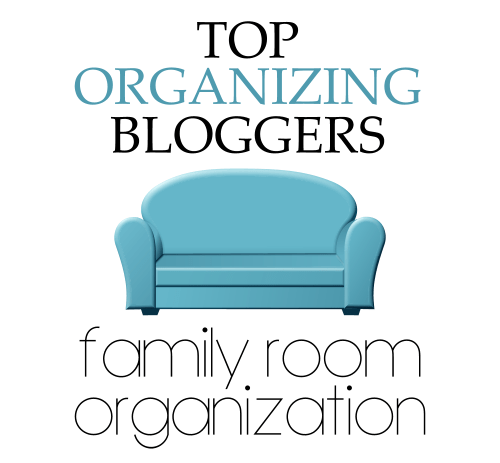 Top Organizing Bloggers Family Room Organization