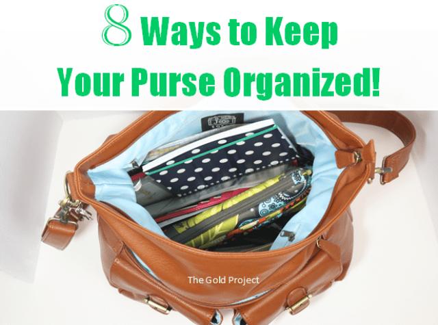 8 Ways to Keep Your Purse Organized