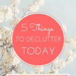 5 Things to Declutter Today to Make Your Bedroom a Haven