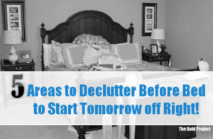 5 areas to declutter before bed
