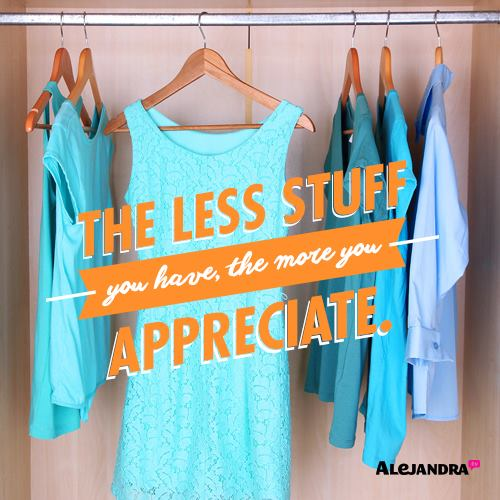 The Less Stuff You Have The More You Appreciate