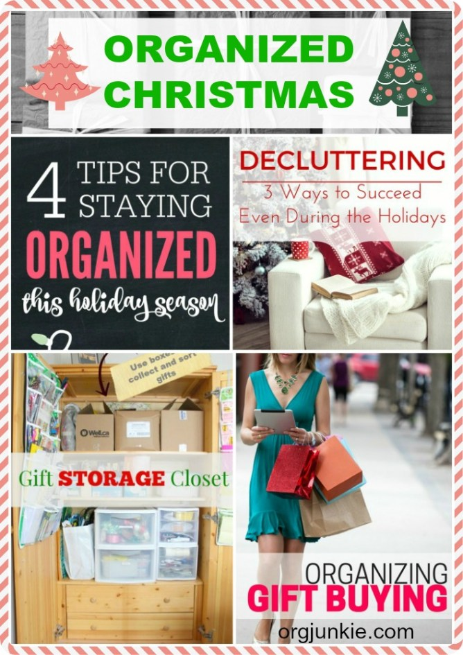 Organized for Christmas at I'm an Organizing Junkie blog