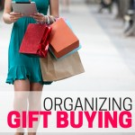 Organizing the Gift Buying Process