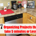 7 Organizing Projects That Take 5 Minutes or Less!