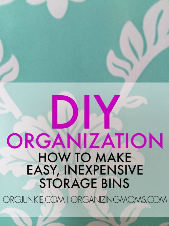 DIY Organization - Storage bins don't have to cost a lot of money!!