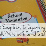 3 Easy Tricks for Organizing Kids' Memories & School Stuff