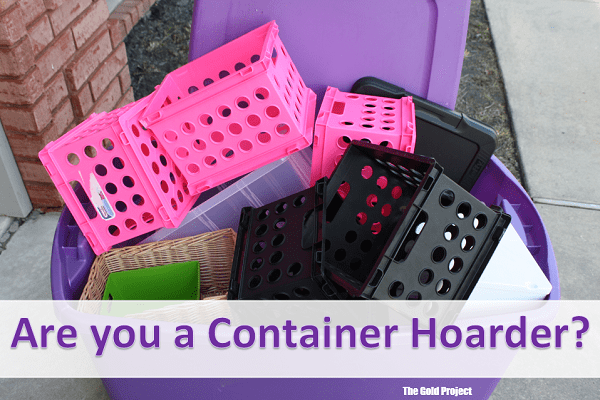 are you a container hoarder? Ask yourself these questions before making your next purchase